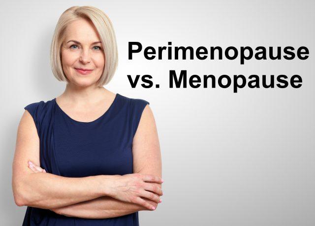 Perimenopause vs Menopause