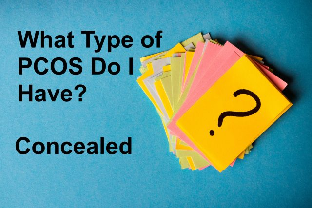 What Type of PCOS Do I Have - Concealed