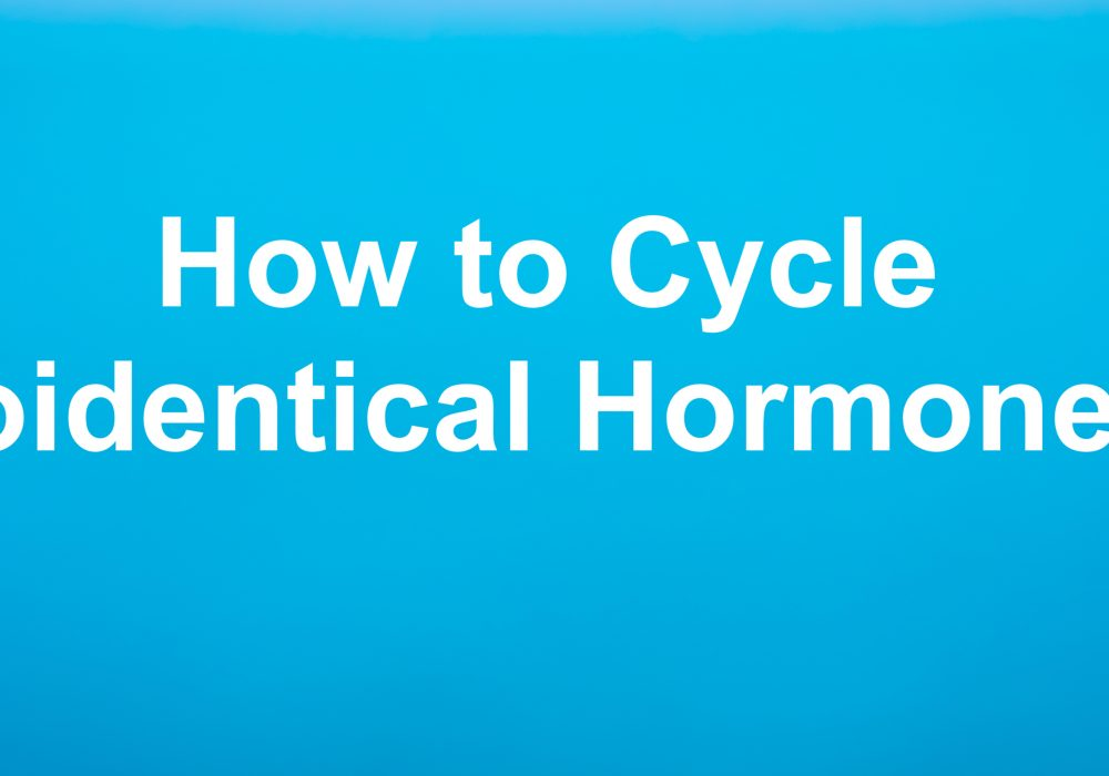 How To Cycle Bioidentical Hormones? | PYHP 091