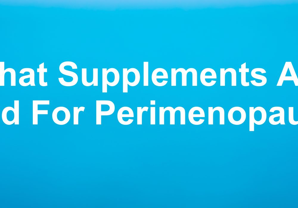 what supplements are good for perimenopause